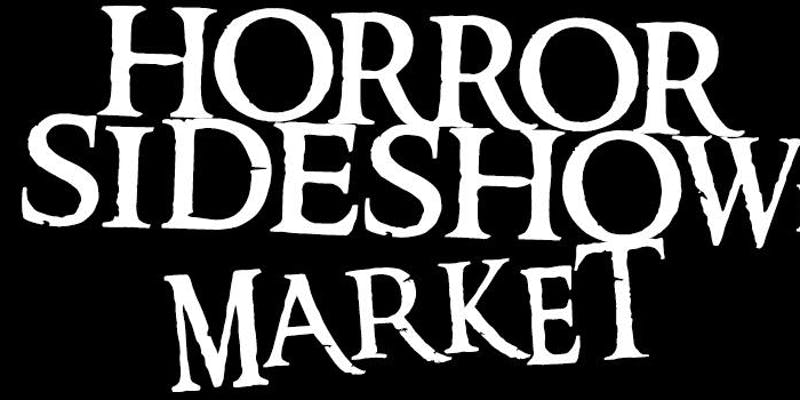 Horror Sideshow Market Coming to Allentown Pennsylvania